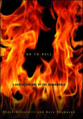 Go To Hell Book By Chuck Crisafulli Kyra Thompson