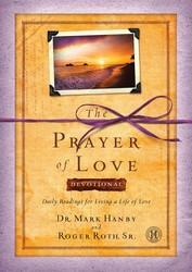 The Prayer of Love Devotional