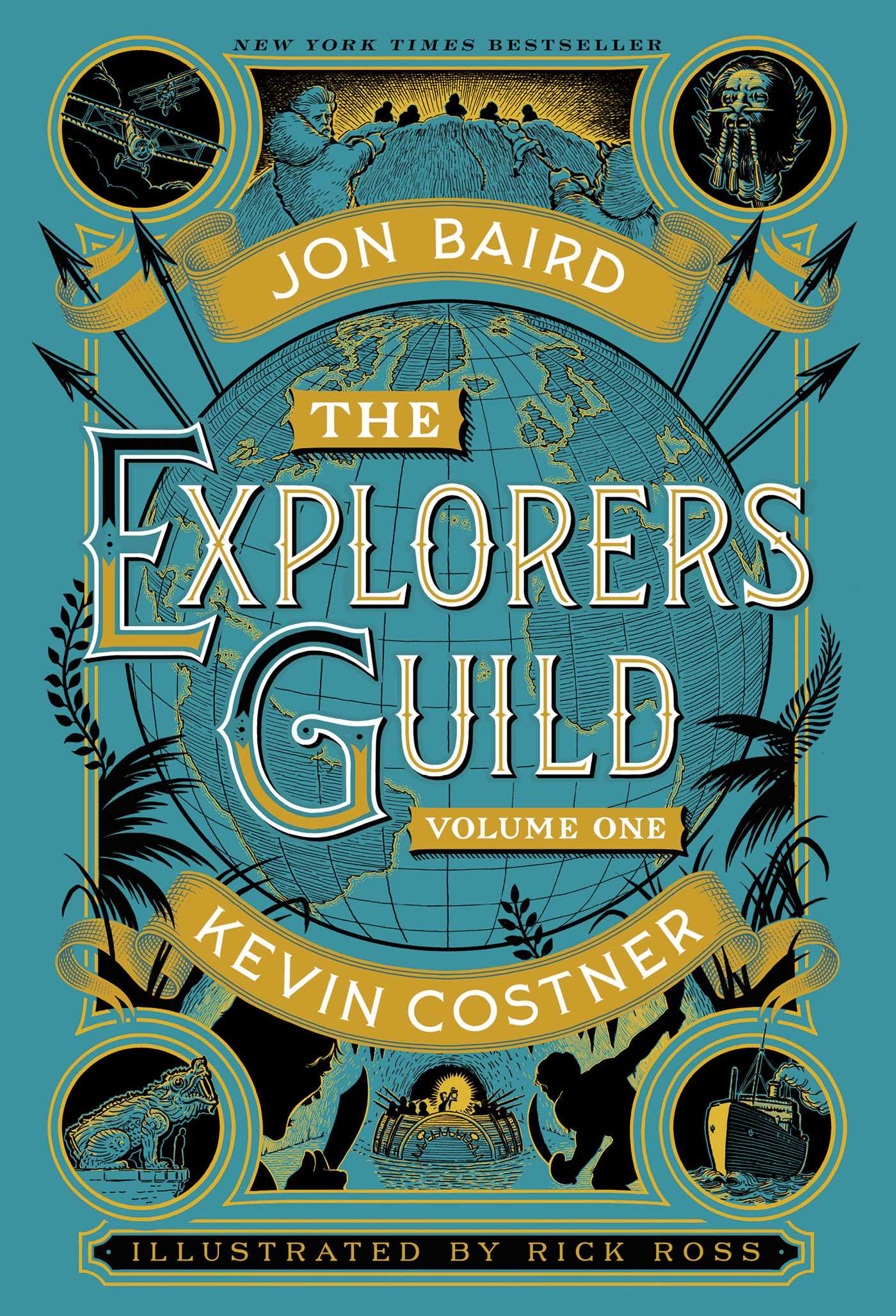 The Explorers Guild Book By Kevin Costner Jon Baird