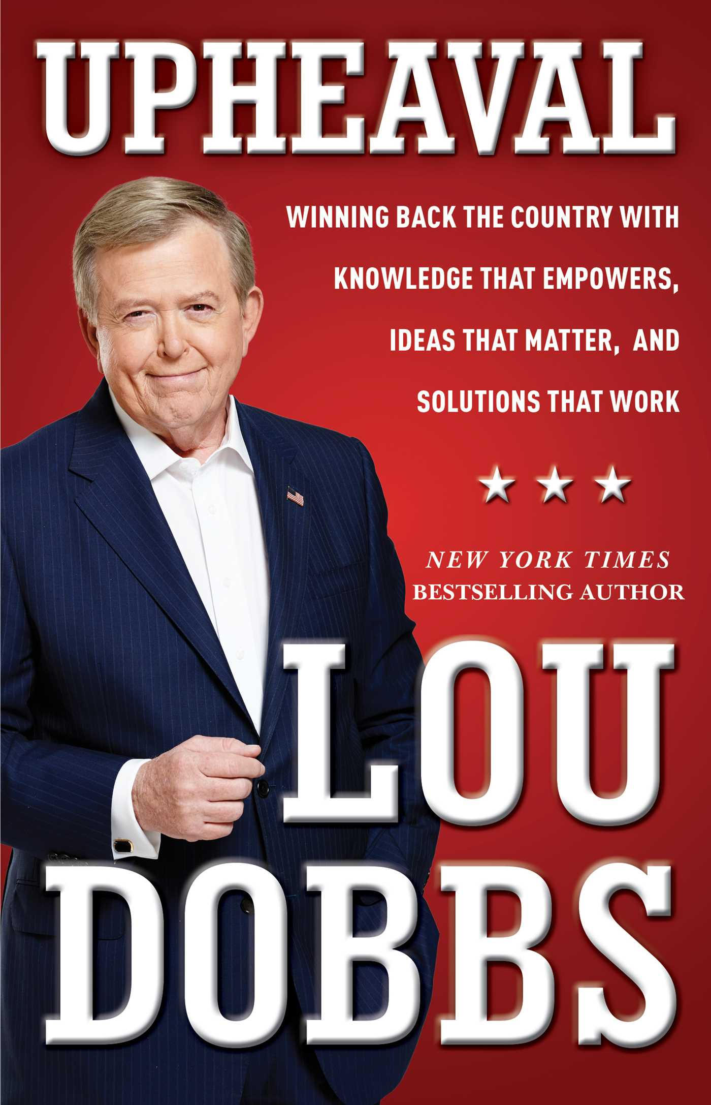 Upheaval Book By Lou Dobbs Official Publisher Page Simon A On Shot Circuit Ideals High Resolution Images