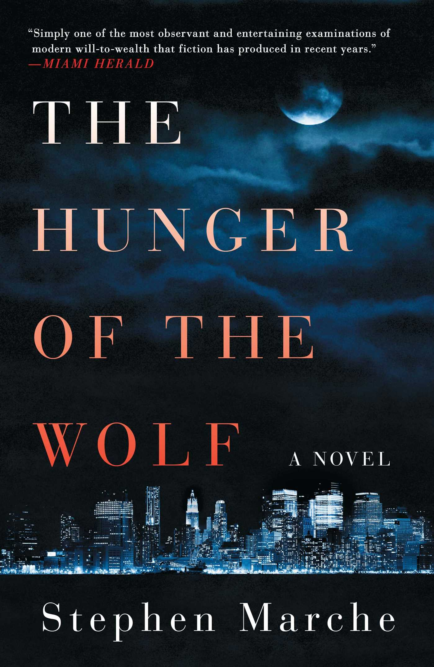 The hunger of the wolf 9781476730820 hr