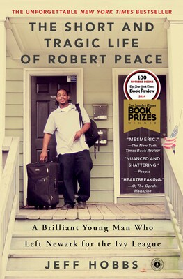 Short and Tragic Life of Robert Peace