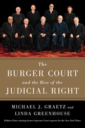 The burger court and the rise of the judicial right 9781476732503