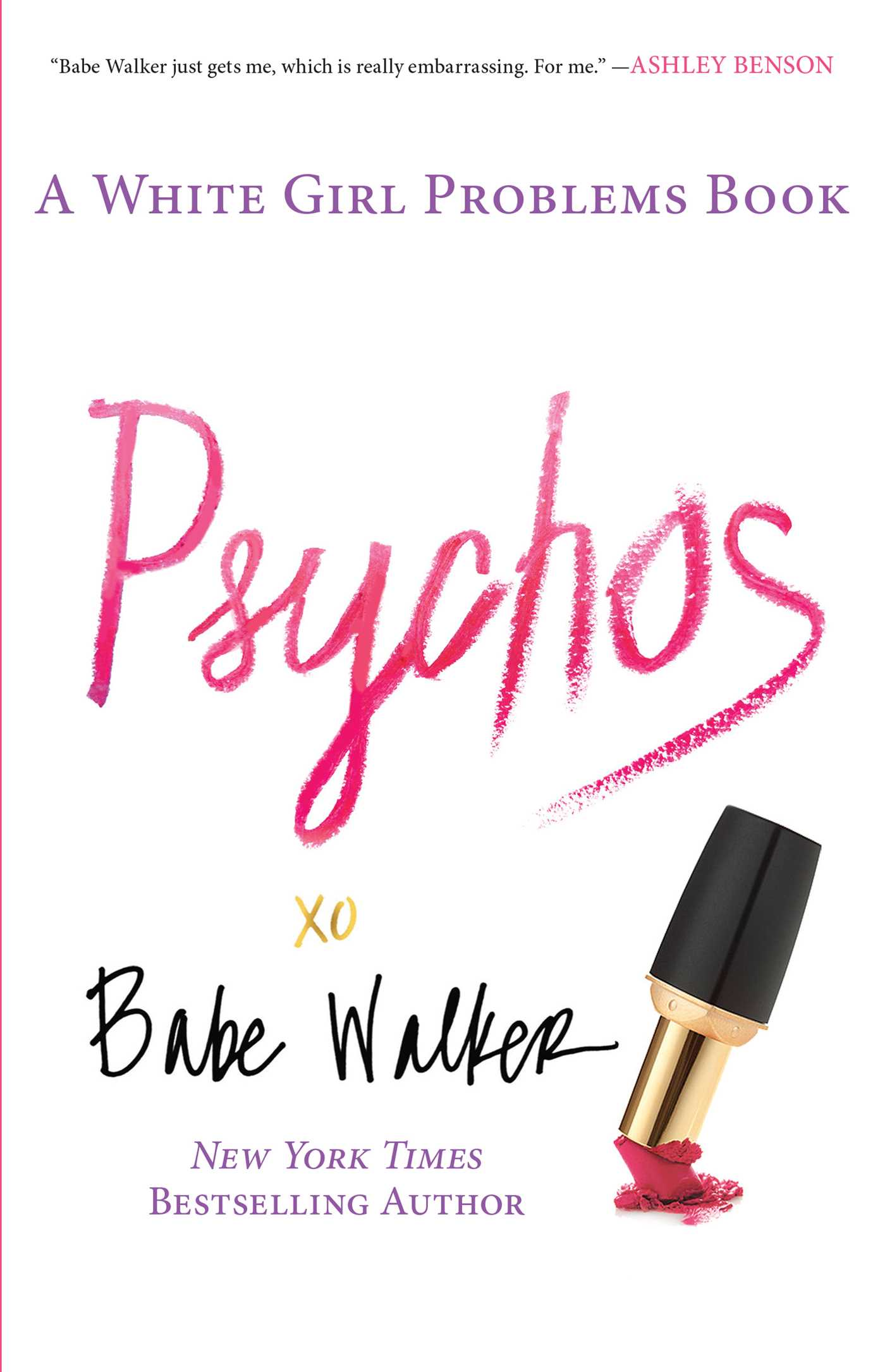 Psychos a white girl problems book 9781476734163 hr