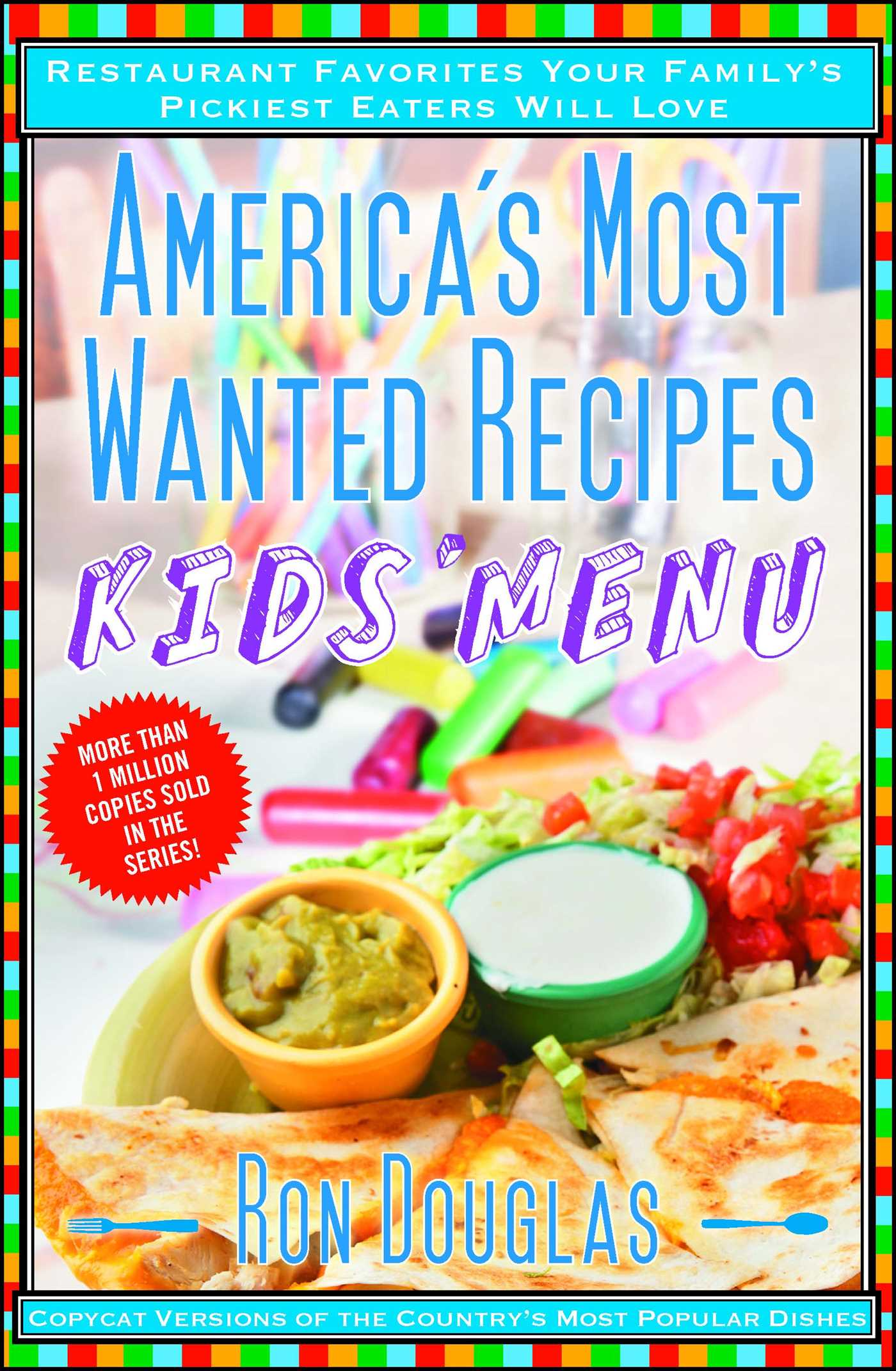 America S Most Wanted Recipes Kids Menu Book By Ron Douglas