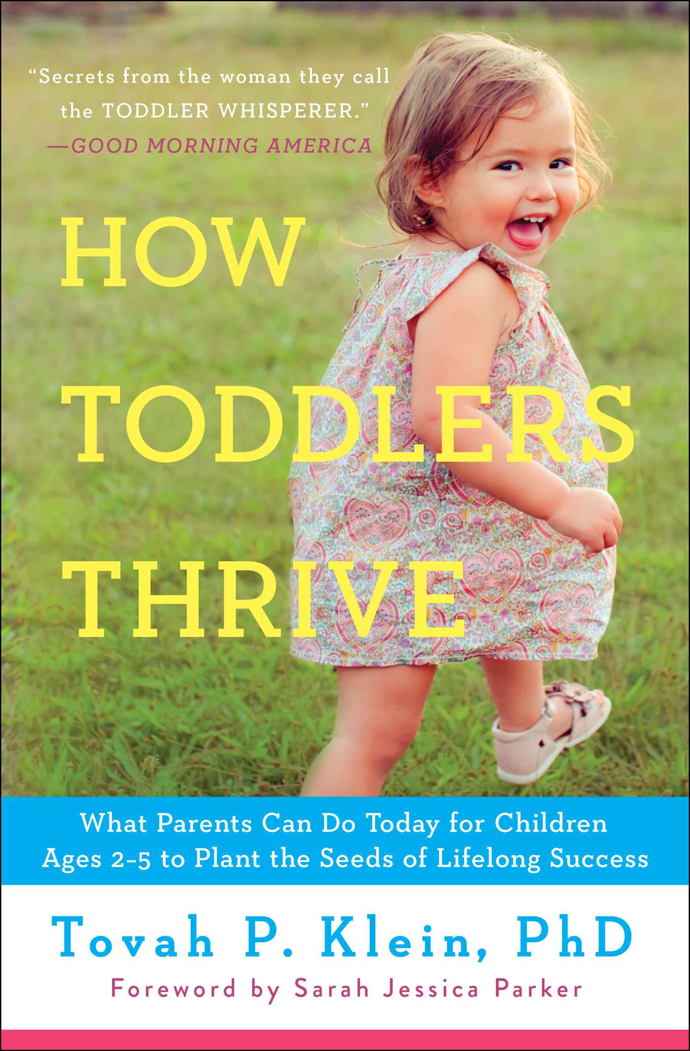 How toddlers thrive 9781476735146 hr