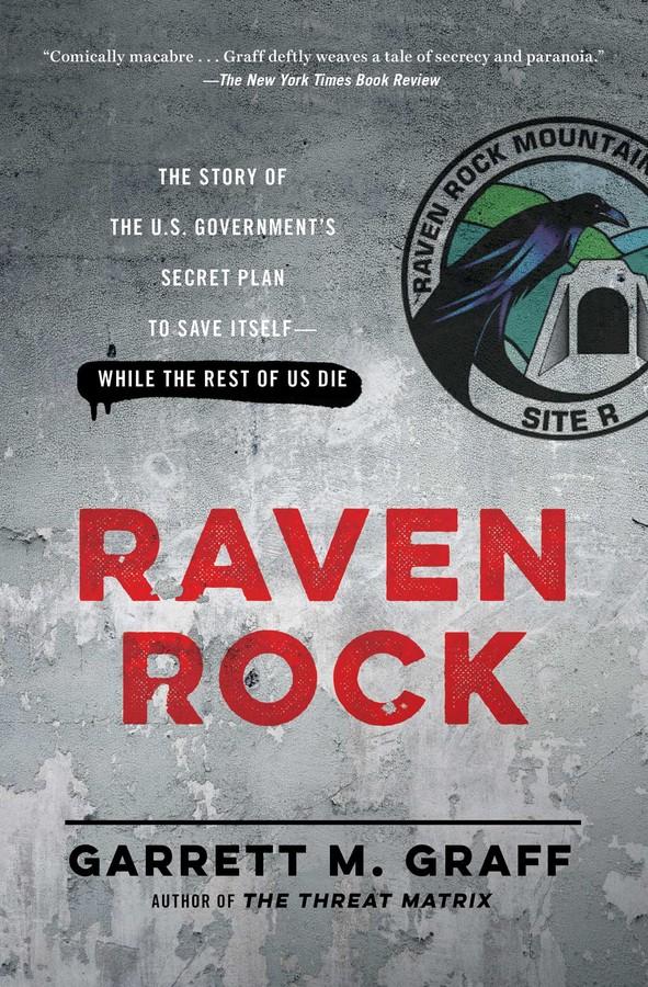 Raven Rock Book By Garrett M Graff Official Publisher