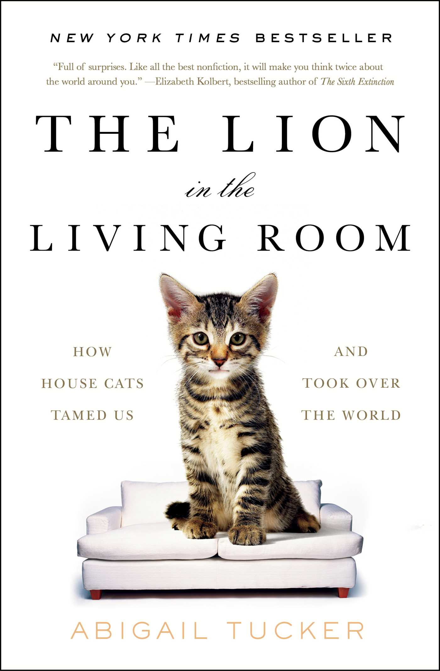 The Lion in the Living Room | Book by Abigail Tucker | Official ...
