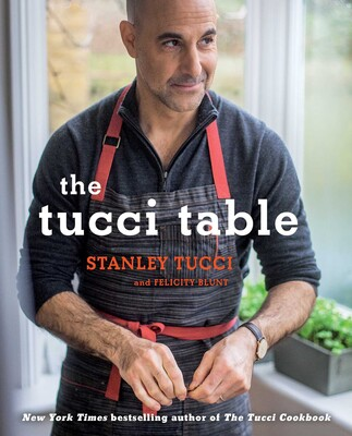 The Tucci Table   Book by Stanley Tucci, Felicity Blunt   Official  Publisher Page   Simon   Schuster 5f552f0efc2d