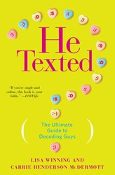 Buy He Texted: The Ultimate Guide to Decoding Guys