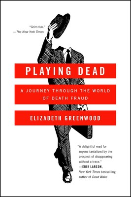 Playing Dead | Book by Elizabeth Greenwood | Official
