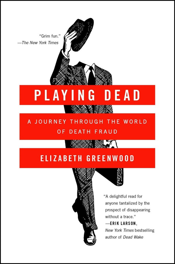 Playing Dead Book By Elizabeth Greenwood Official Publisher Page