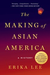The making of asian america 9781476739410