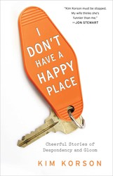 I Don't Have a Happy Place book cover