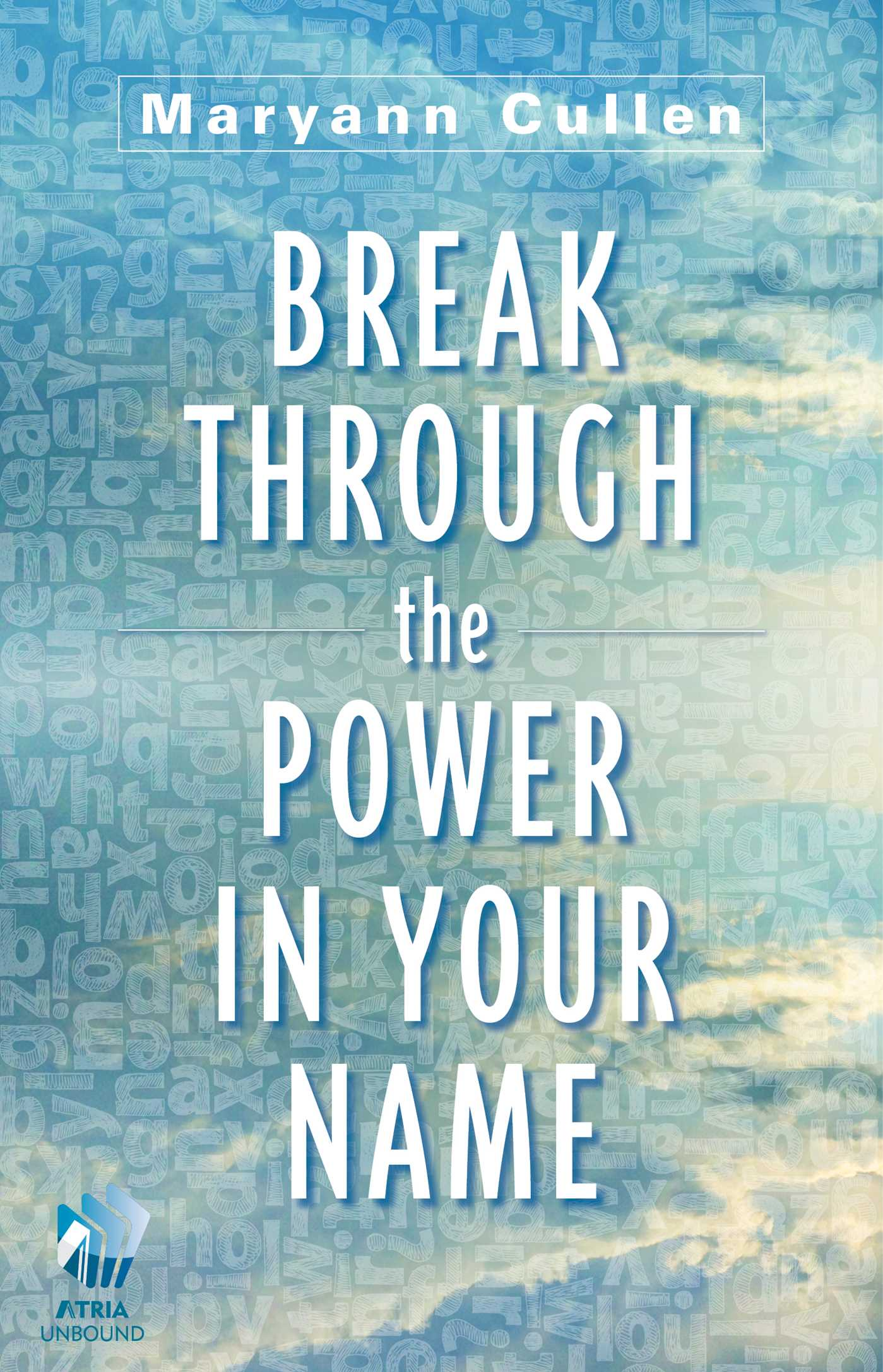 Break through the power in your name 9781476740775 hr