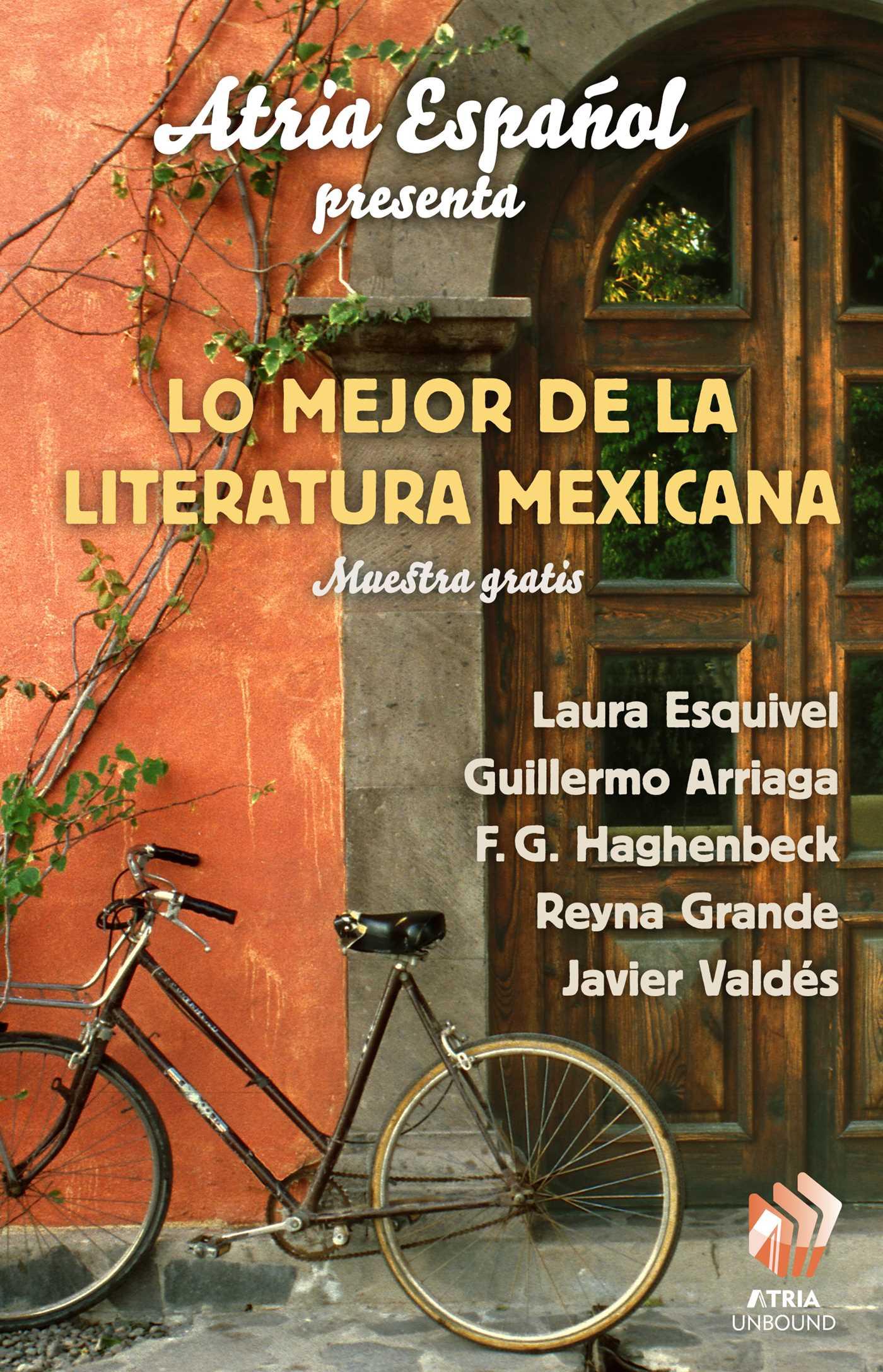 Atria espanol presenta lo major de literatura mexicana 9781476740799 hr