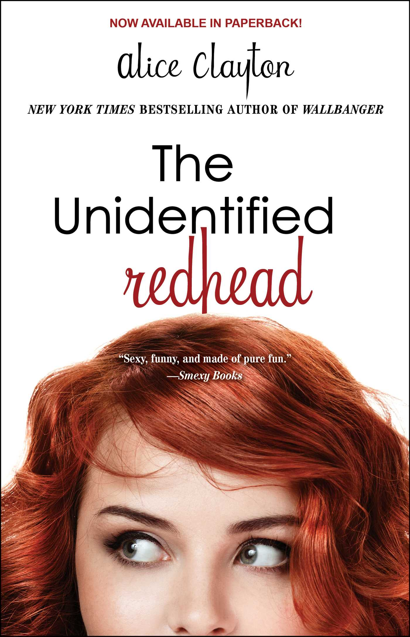 The unidentified redhead 9781476741222 hr