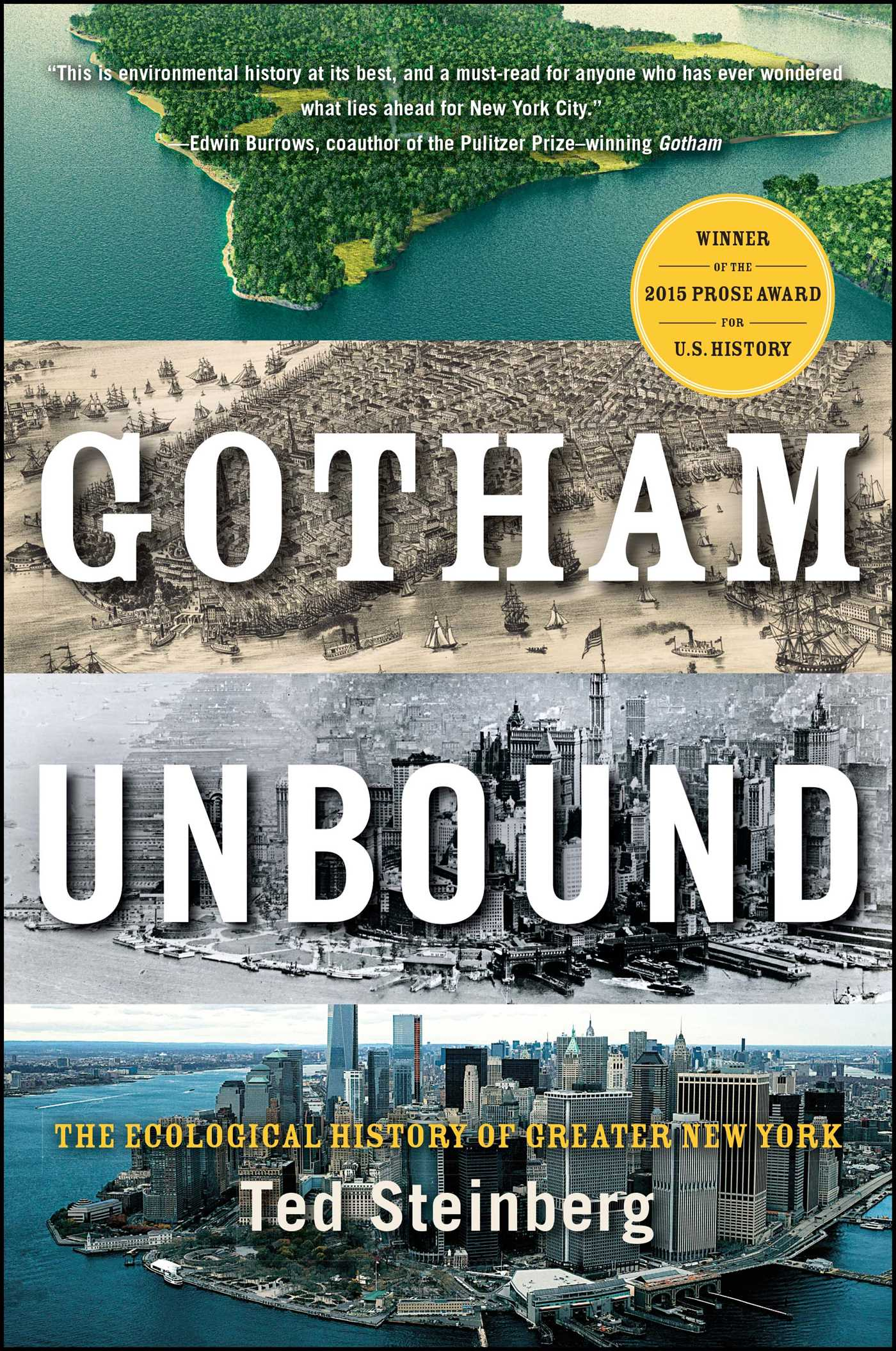 gotham unbound book by ted steinberg official publisher page