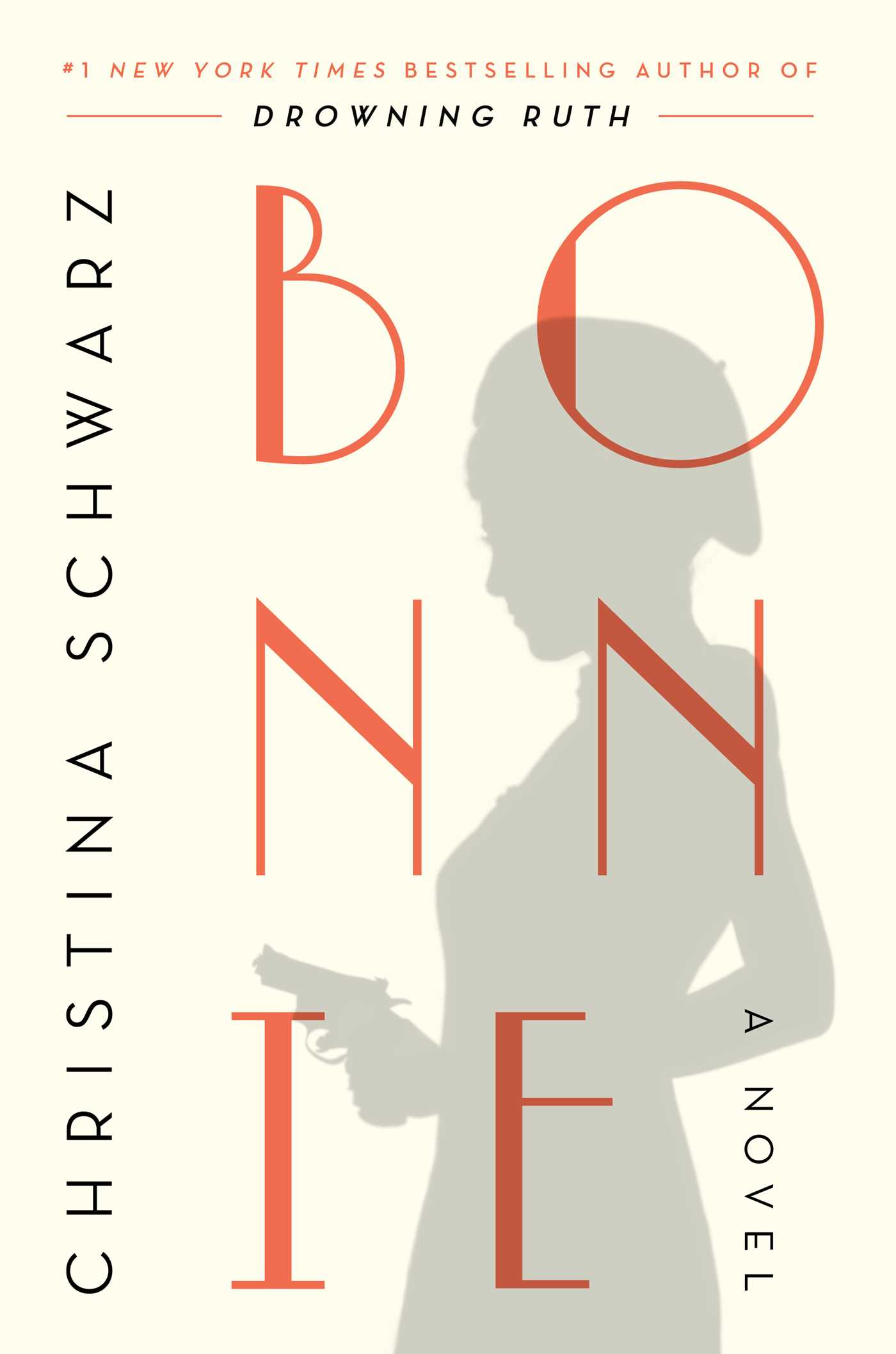 Bonnie | Book by Christina Schwarz | Official Publisher Page | Simon & Schuster