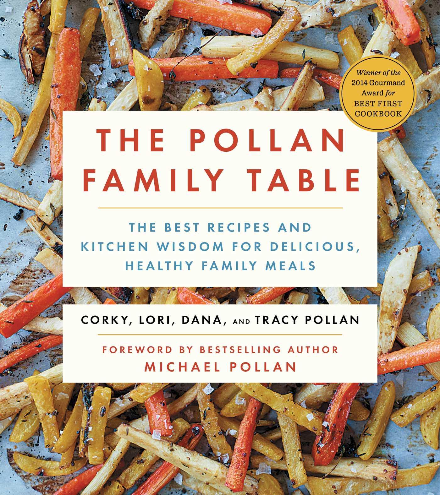The Pollan Family Table | Book by Corky Pollan, Lori Pollan, Dana ...