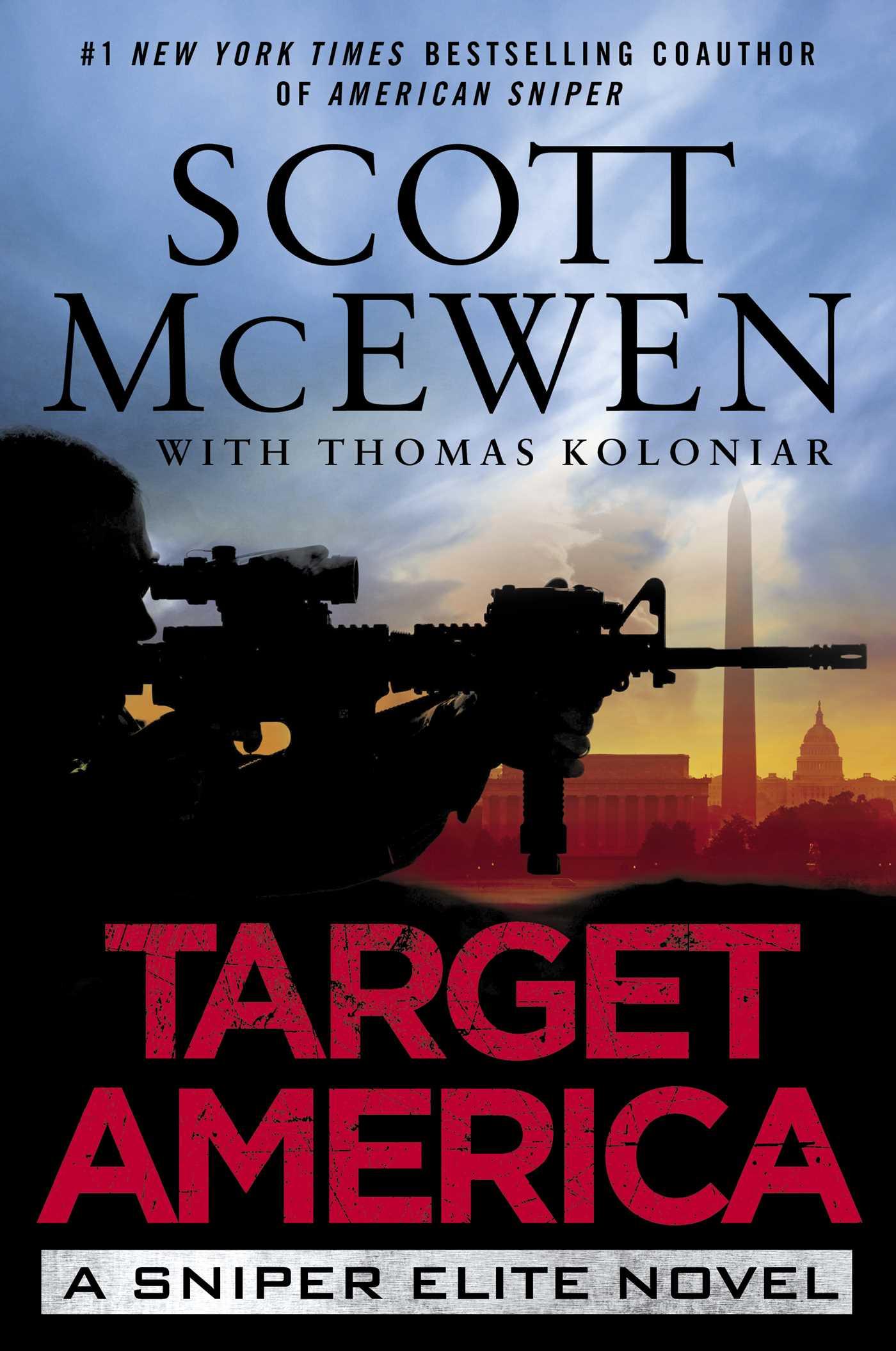 Target america a sniper elite novel ebook array target america ebook by scott mcewen thomas koloniar official rh simonandschuster com fandeluxe Images