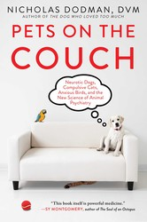 Buy Pets on the Couch: Neurotic Dogs, Compulsive Cats, Anxious Birds, and the New Science of Animal Psychiatry