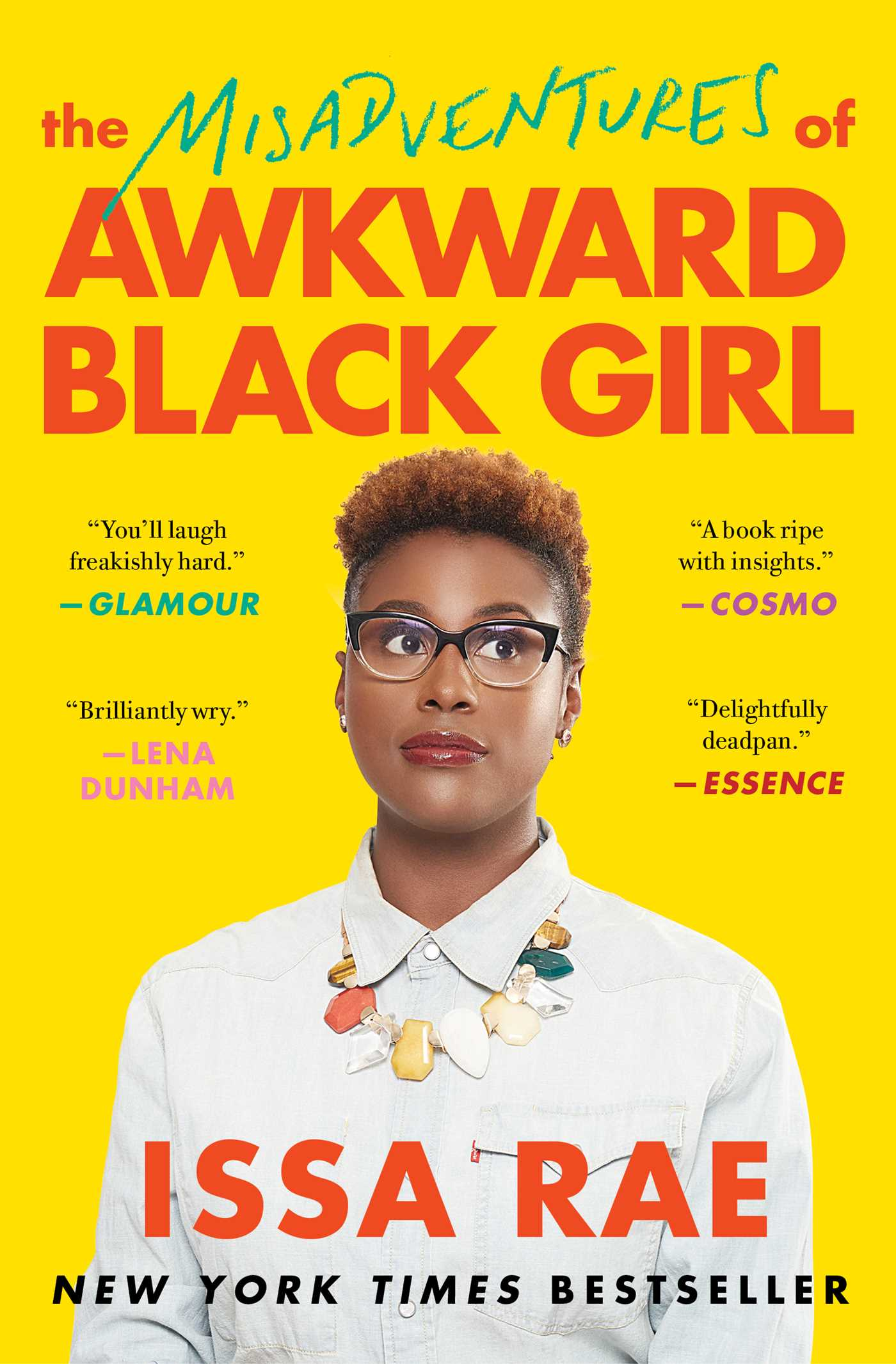 The Misadventures Of Awkward Black Girl  Book By Issa Rae -9801