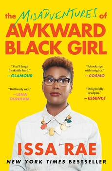 The Misadventures of Awkward Black Girl | Book by Issa Rae