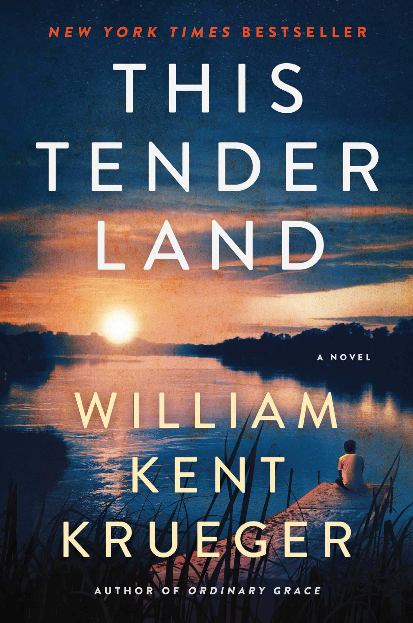 This Tender Land | Book by William Kent Krueger | Official Publisher