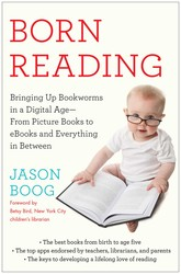 Buy Born Reading: Bringing Up Bookworms in a Digital Age — From Picture Books to eBooks and Everything in Between