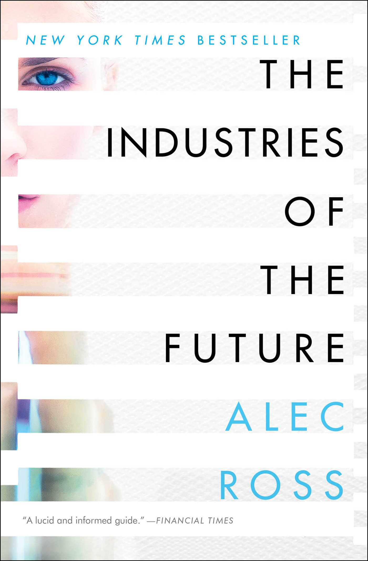 The industries of the future book by alec ross official the industries of the future book by alec ross official publisher page simon schuster fandeluxe