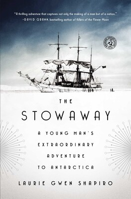 The Stowaway | Book by Laurie Gwen Shapiro | Official Publisher Page