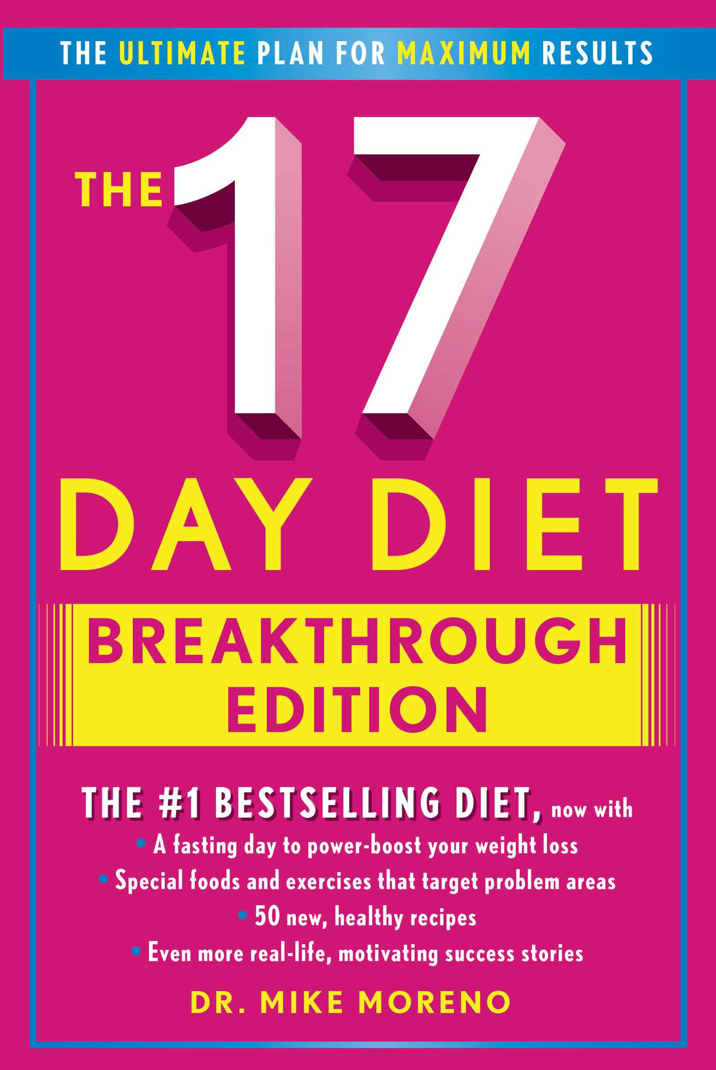 The 17 Day Diet Breakthrough Edition Book By Dr Mike Moreno
