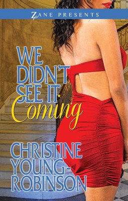 We Didn't See it Coming eBook by Christine Young-Robinson | Official