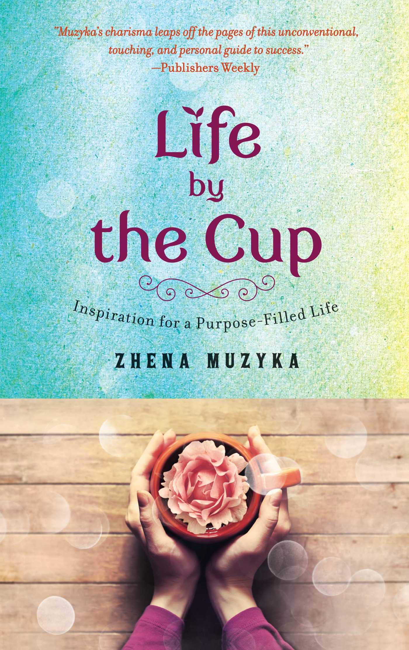 Life by the cup 9781476759630 hr