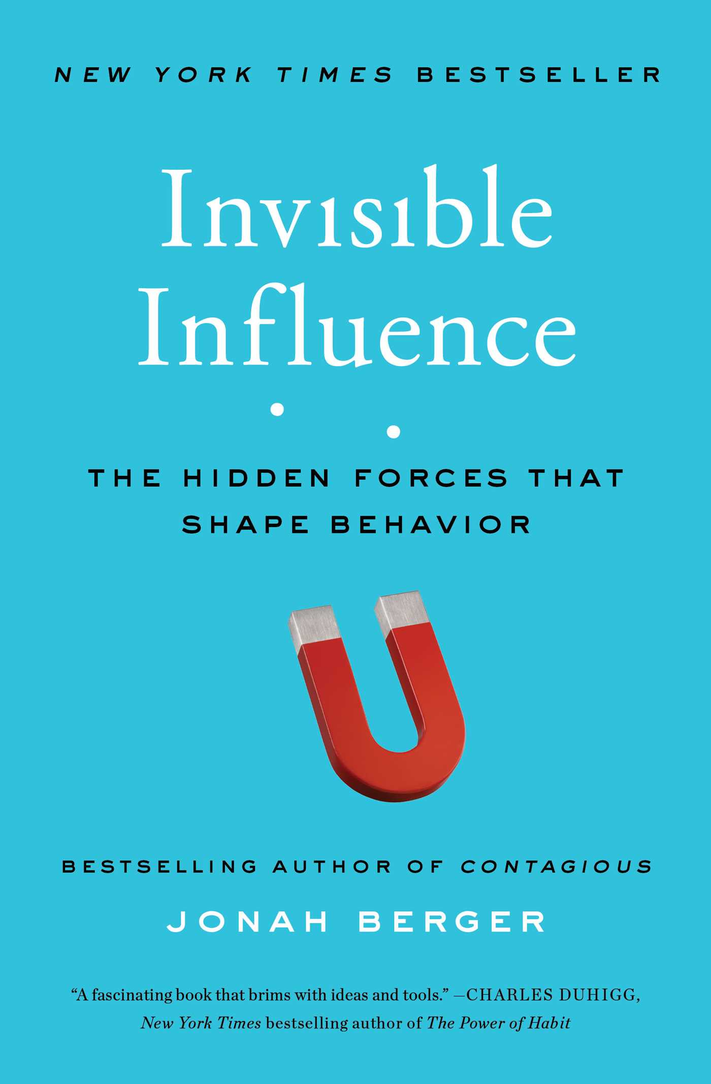 Author Numbers Berger >> Invisible Influence Book By Jonah Berger Official Publisher Page