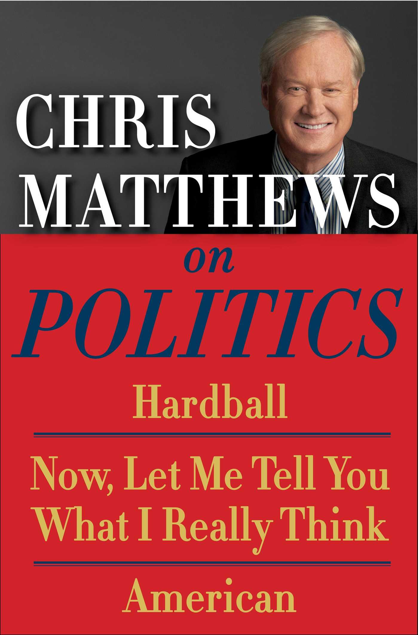 Chris matthews on politics e book box set 9781476760827 hr