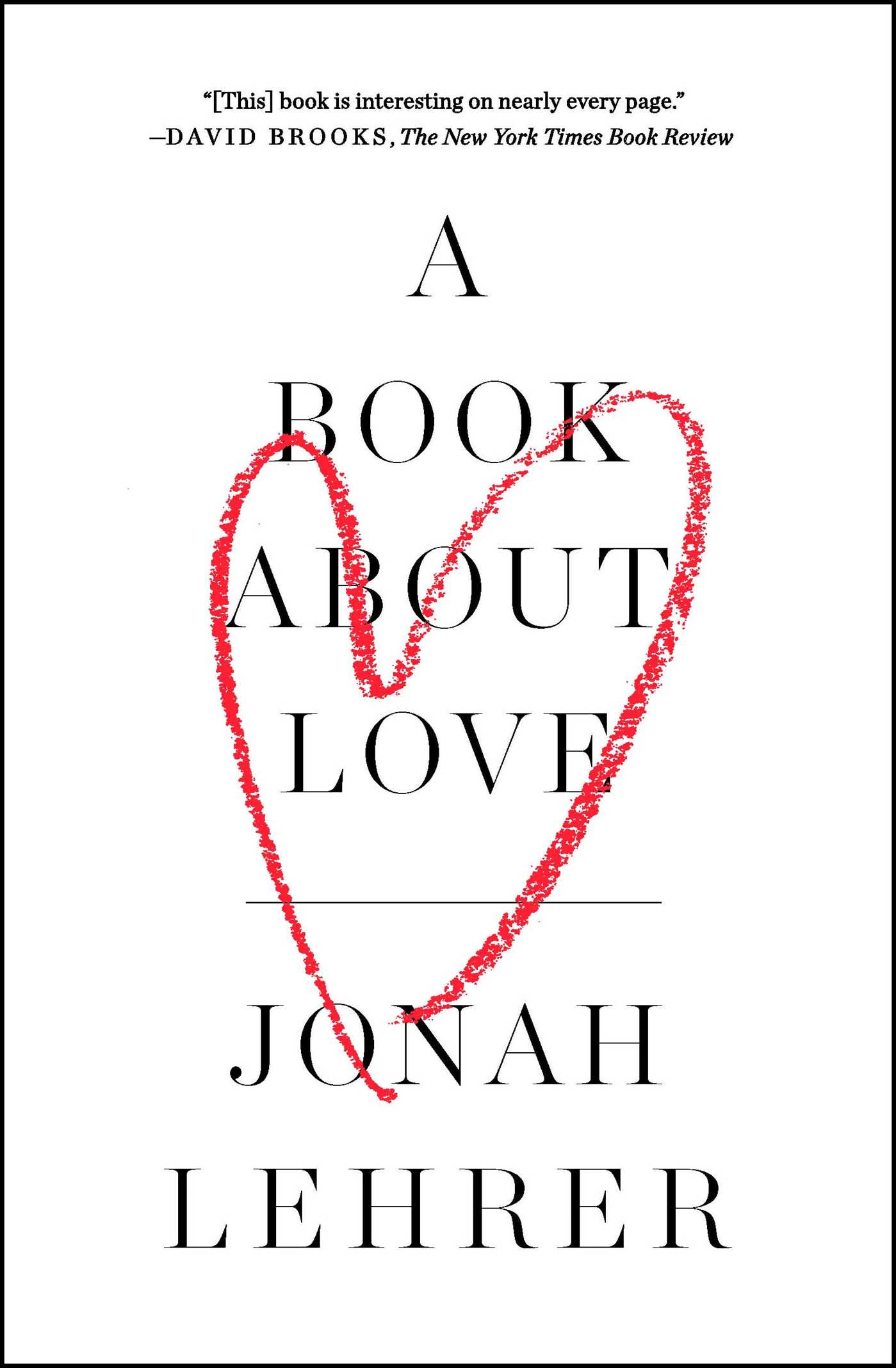 A Book About Love By Jonah Lehrer Official Publisher Page Bright Baby First 100 Numbers 9781476761404 Hr