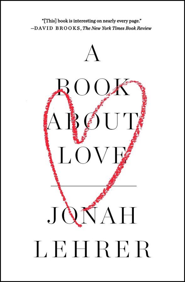 A Book About Love | Book by Jonah Lehrer | Official