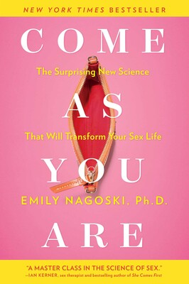 Come As You Are Ebook By Emily Nagoski Official Publisher Page