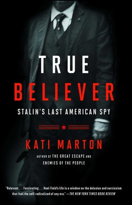 True Believer Book By Kati Marton Official Publisher