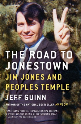 b96b4d2b0a9 The Road to Jonestown | Book by Jeff Guinn | Official Publisher Page ...