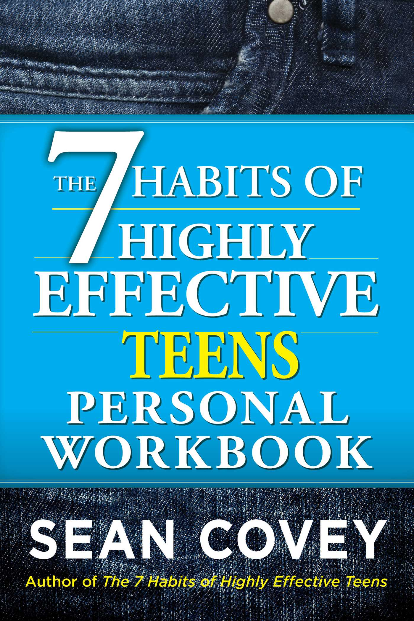 The 7 Habits Of Highly Effective Teens Personal Workbook Book By