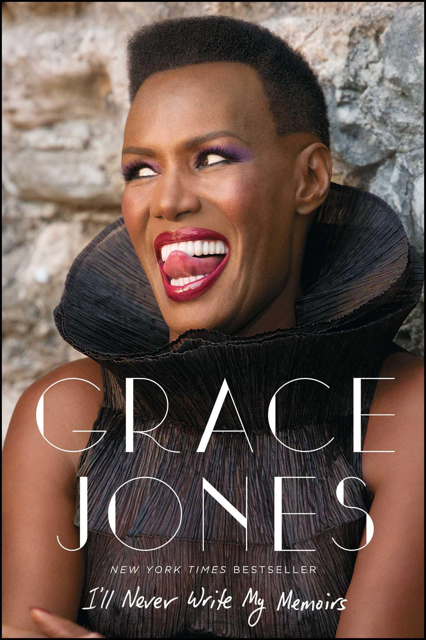 I'll Never Write My Memoirs | Book by Grace Jones, Paul