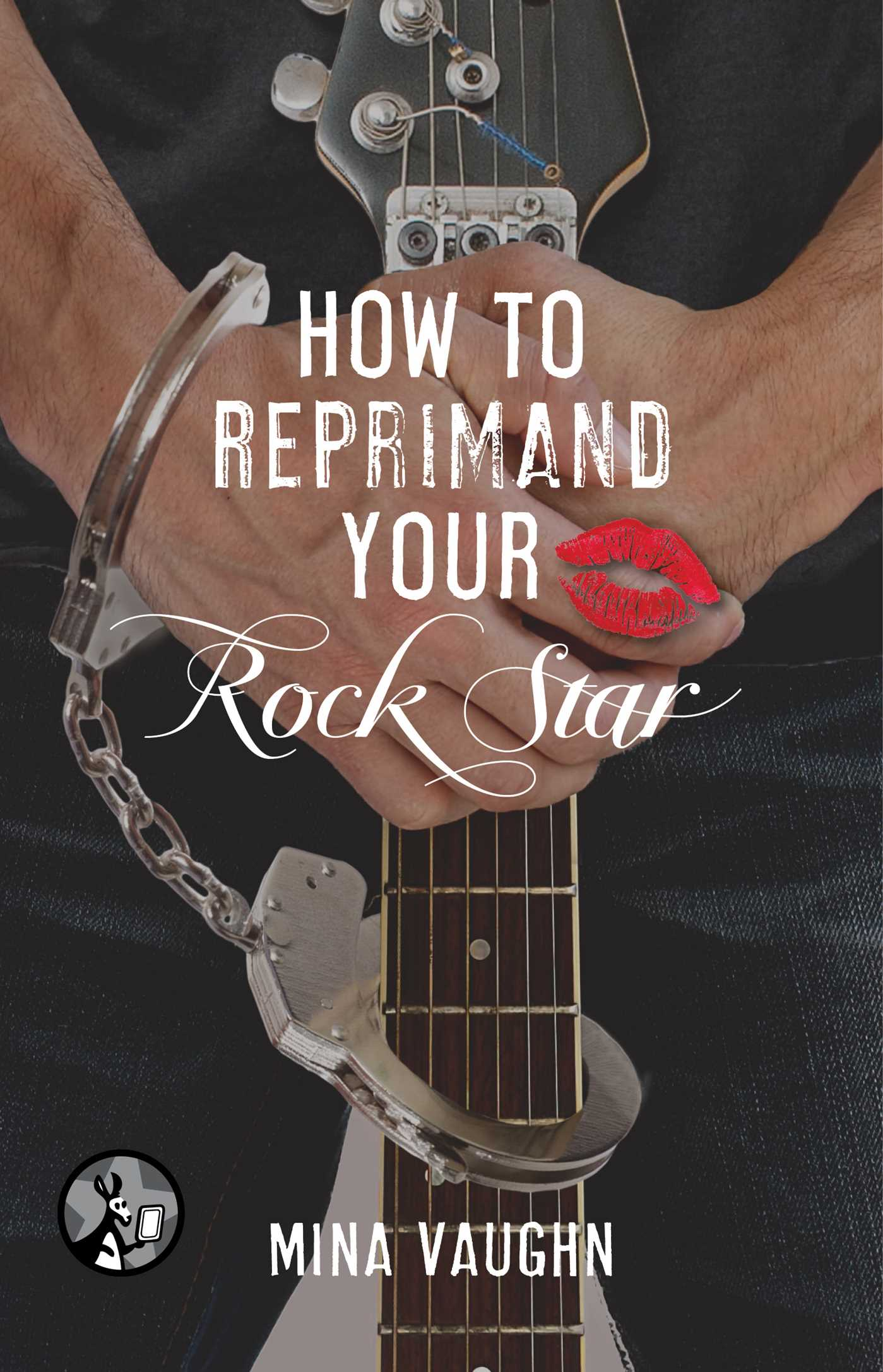 How to reprimand your rock star 9781476770239 hr