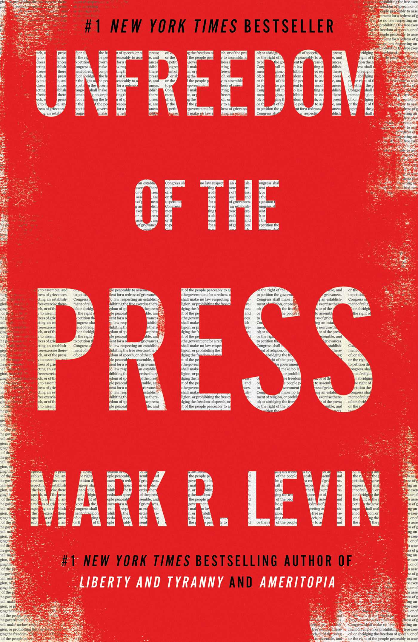Unfreedom of the Press | Book by Mark R  Levin | Official