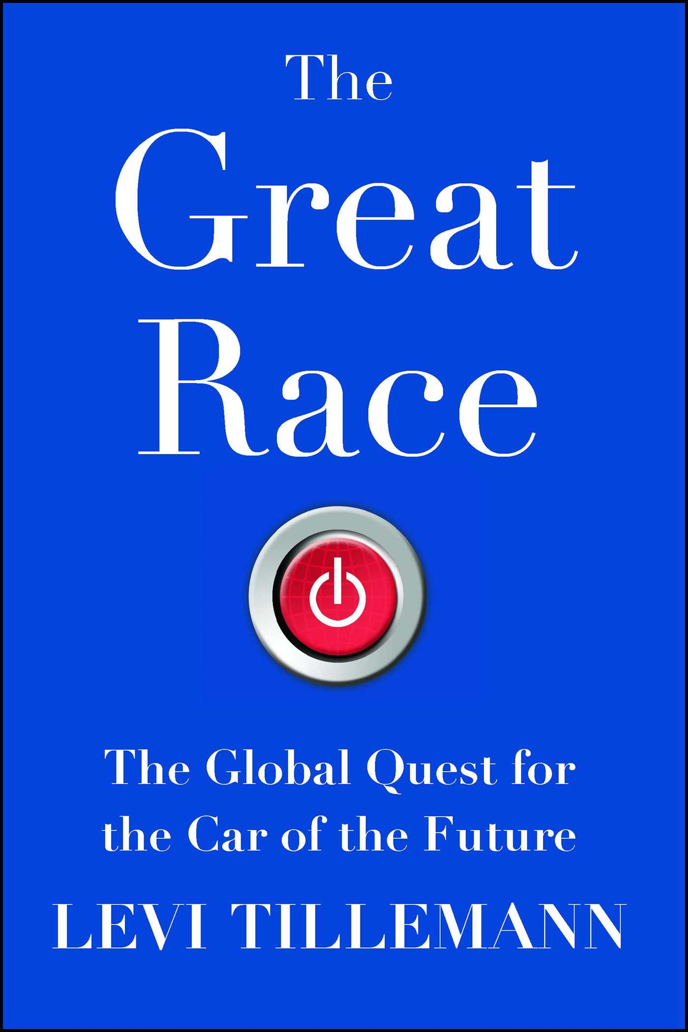 The great race book by levi tillemann official publisher page the great race 9781476773506 hr fandeluxe Images