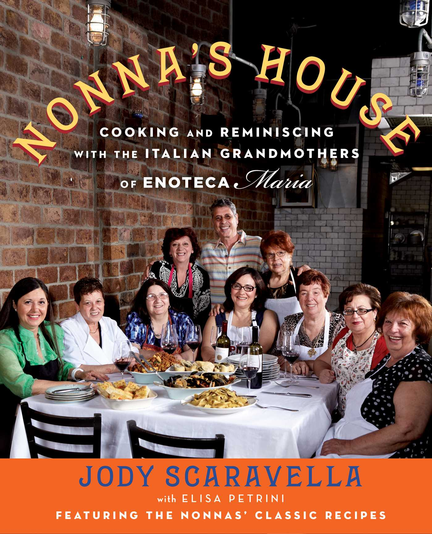 In Nonna S Kitchen Recipes And Traditions From Italy S Grandmothers