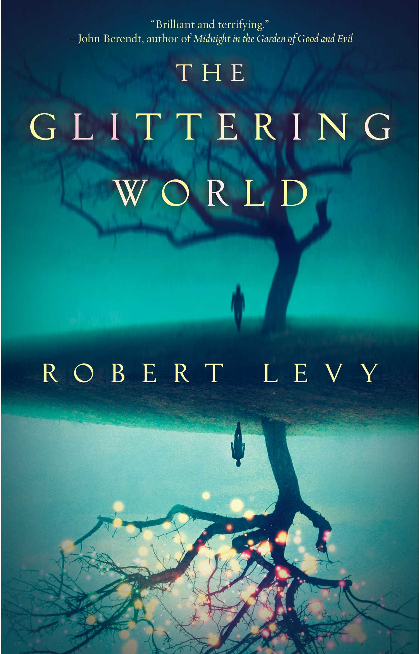 The glittering world 9781476774534 hr