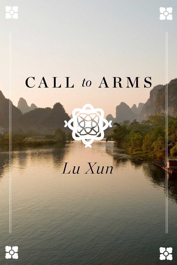 Call To Arms Ebook By Lu Xun Official Publisher Page Simon